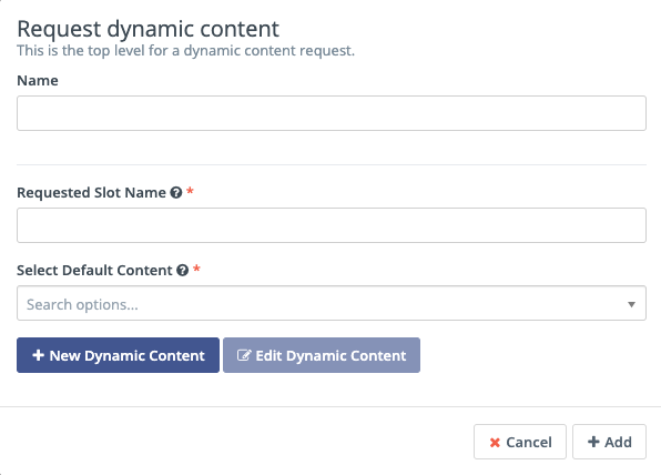Request Dynamic Content